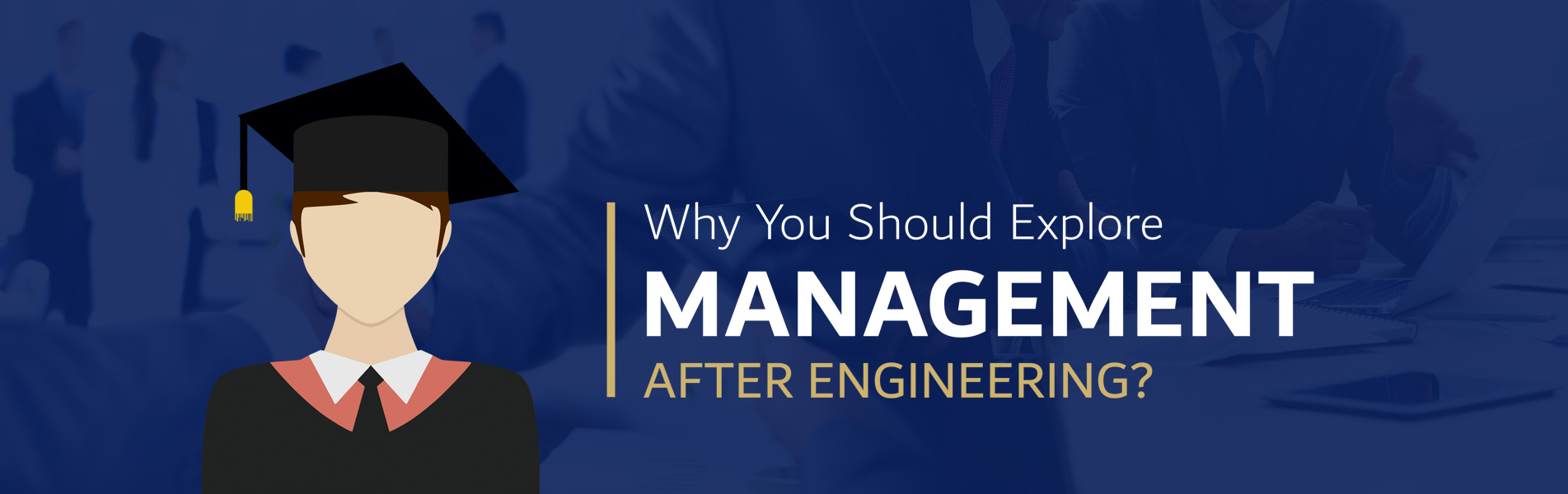 management-after-engineering