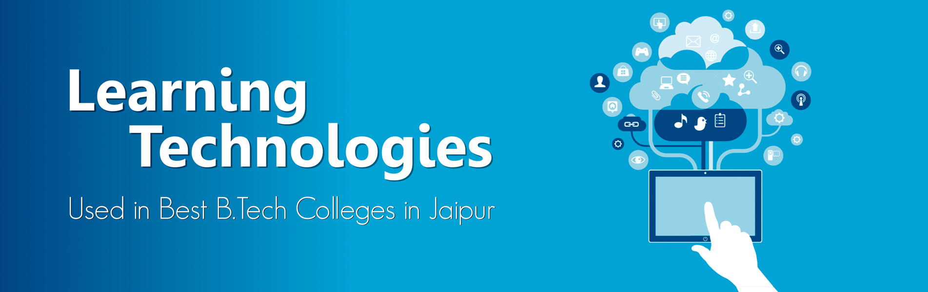 Learning-Technology-Used-in-Best-B-tech-Colleges-in-Jaipur
