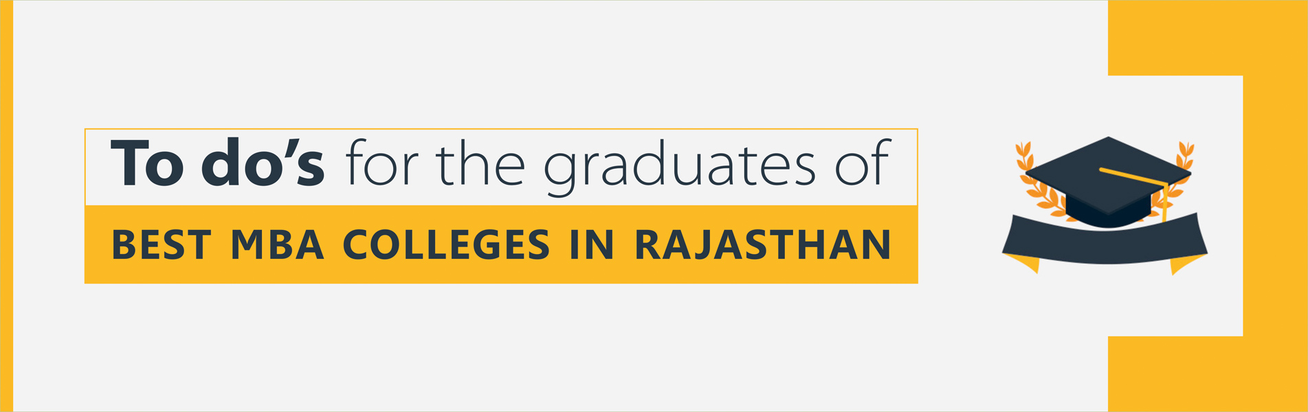 To-do-for-the-graduates-of-Best-MBA-College-in-Rajasthan