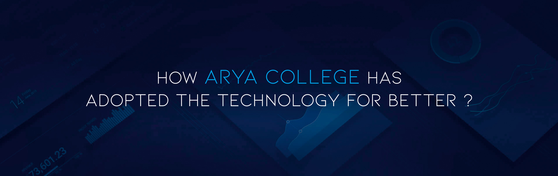 How-Arya-College-has-adopted-the-technology-for-better