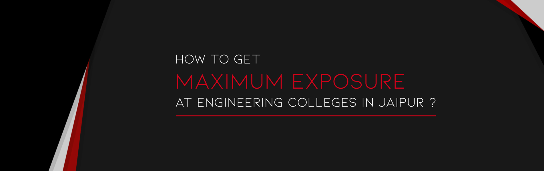 How-to-Get-Maximum-Exposure-at-Engineering-Colleges-in-Jaipur
