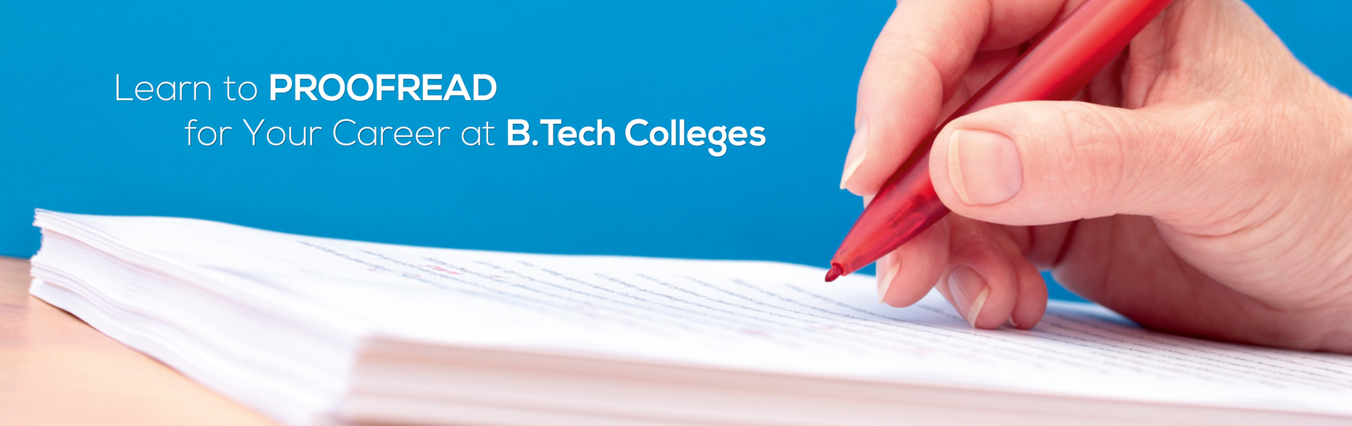 Learn-to-proofread-for-your-career-at-B-Tech-Colleges