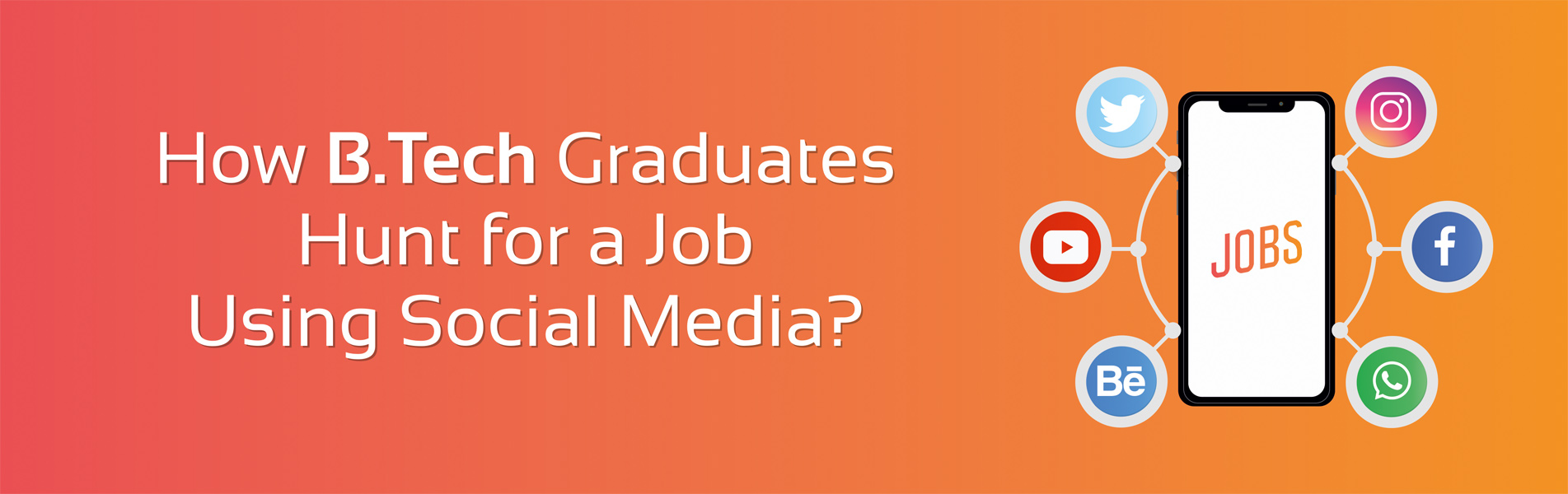 How-BTech-graduates-hunt-for-a-job-using-Social-Media