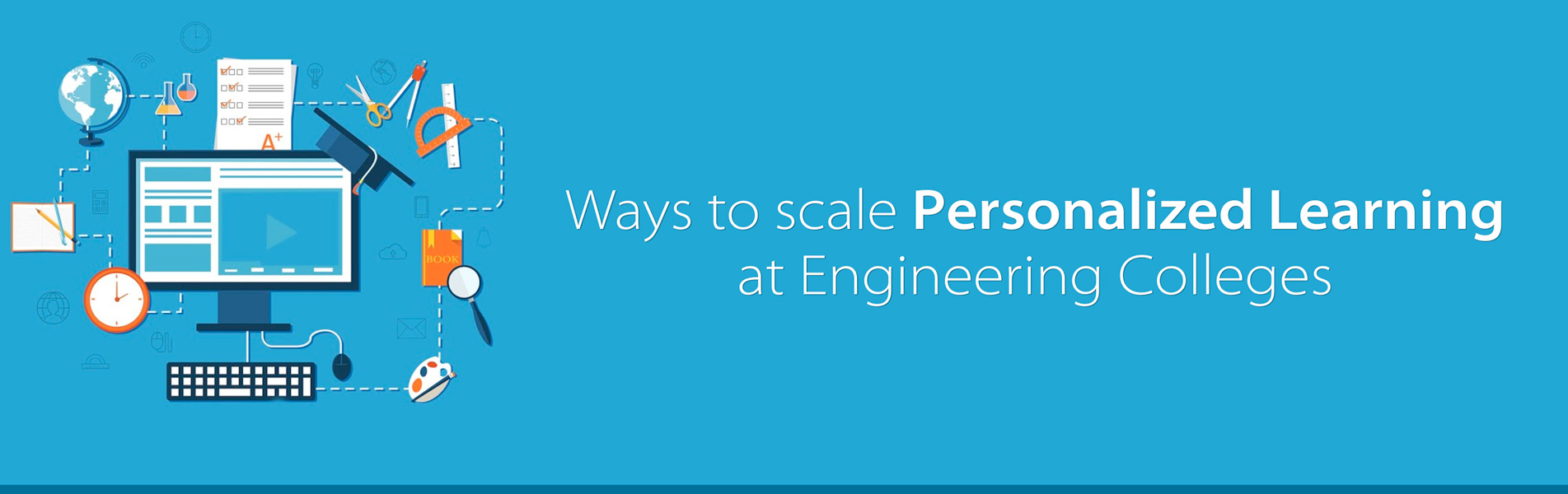 Ways-to-scale-personalized-learning-at-Engineering-Colleges
