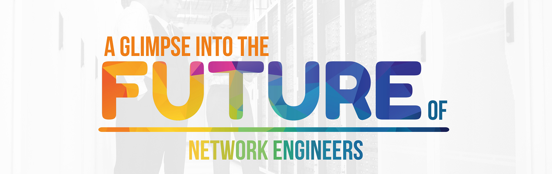 A-glimpse-into-the-future-of-network-engineers