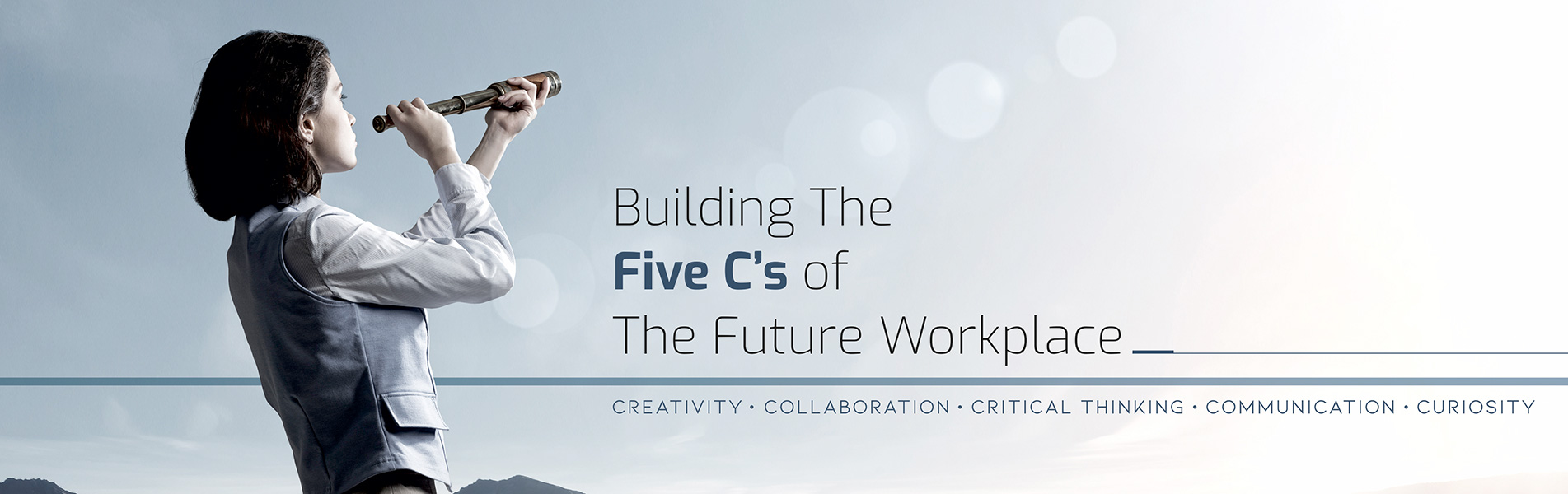 Building the five Cs of the future workplace