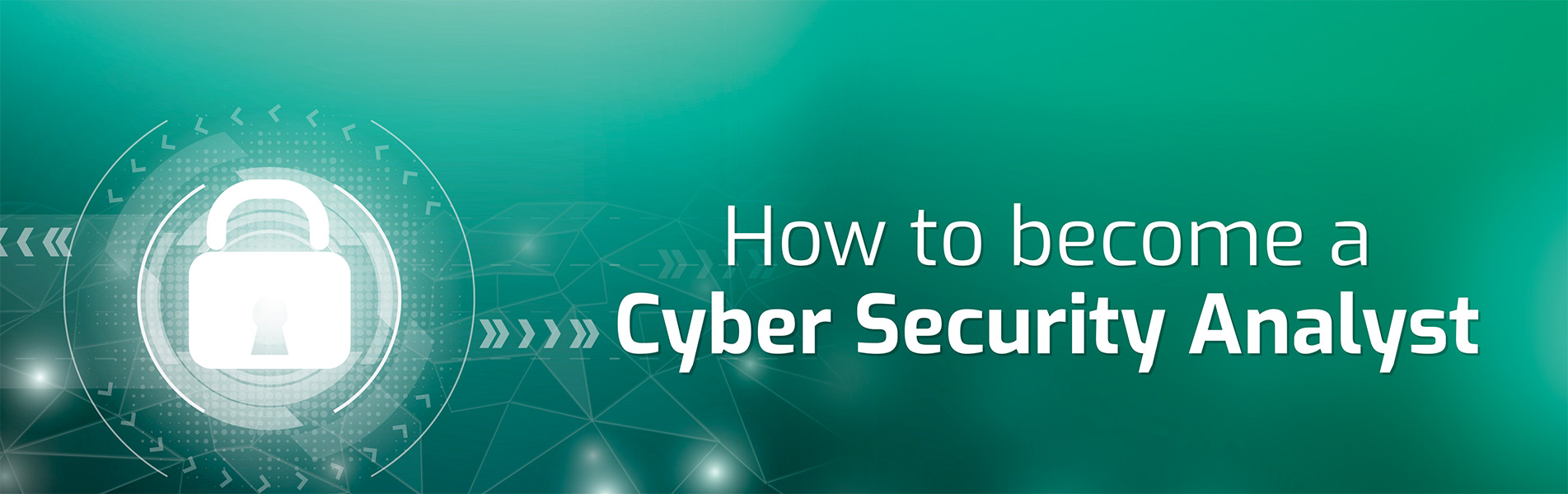 How-to-become-a-Cybersecurity-Analyst