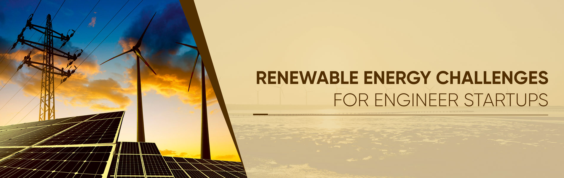 Renewable energy challenges for engineer startups