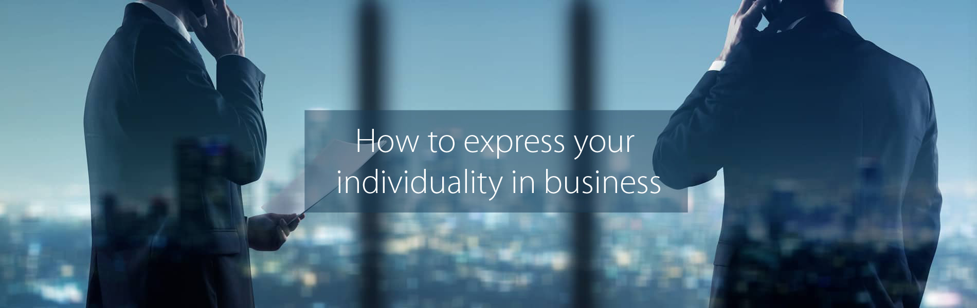 how to express your individuality in business