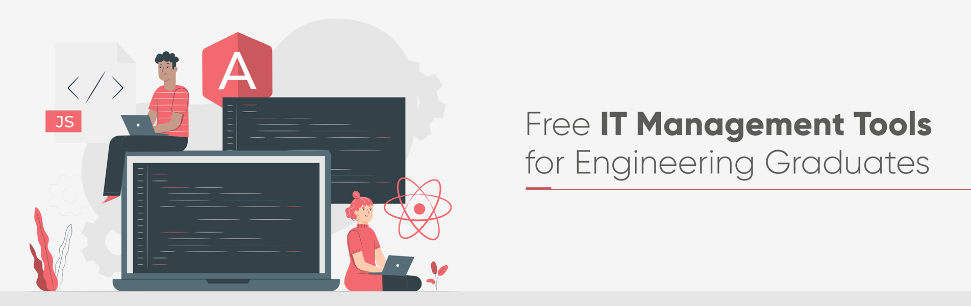 Free IT Management Tools for Engineering Graduates