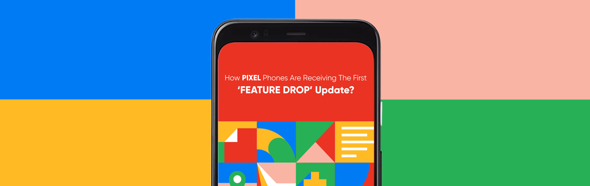 How PIXEL Phones Are Receiving The First Feature Drop Update