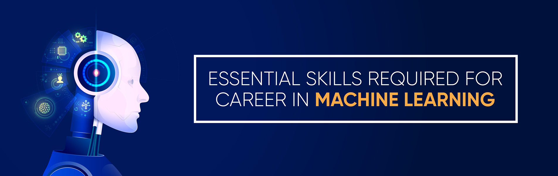 skills required, career in Machine Learning