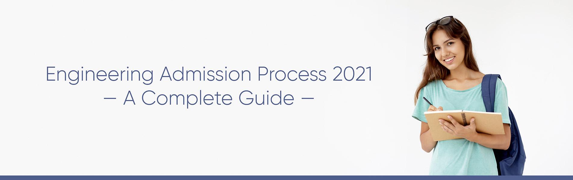 Engineering Admission Process 2021