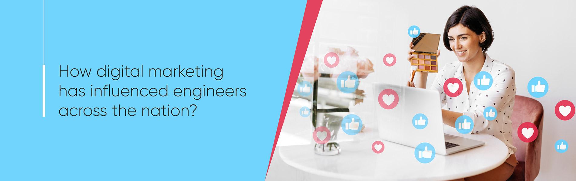 digital marketing, engineers