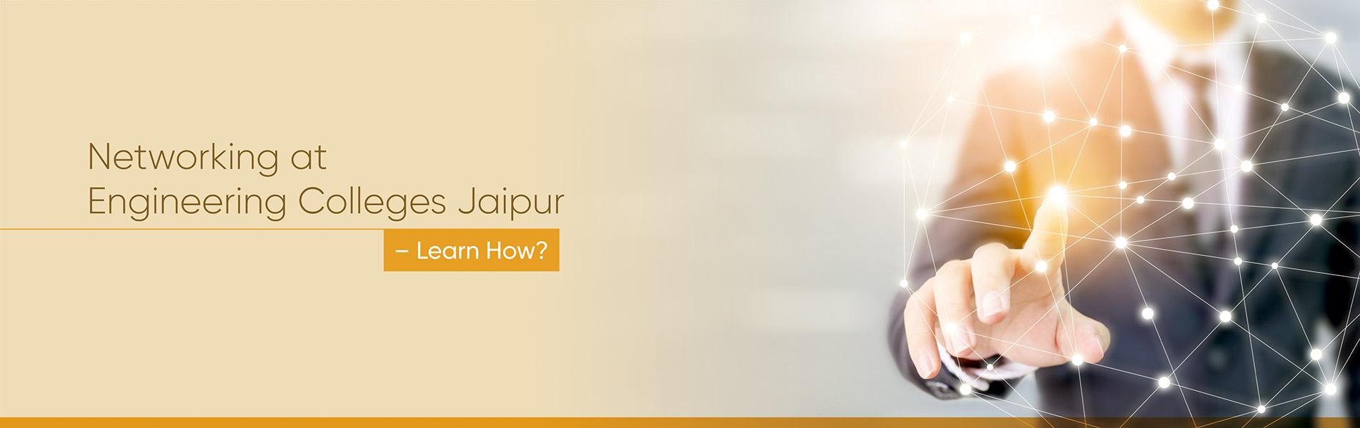 Networking at Engineering College Jaipur